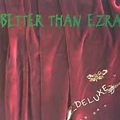 Better Than Ezra : Deluxe CD