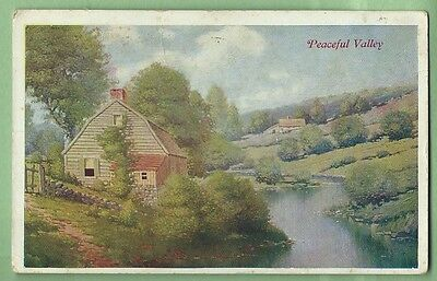 """Vintage Postcard """"Peaceful Valley"""" Posted 1909"""