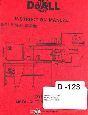 Doall C-916-A, Band Saw, Operations Electric Hydraulic and Parts Manual 1986