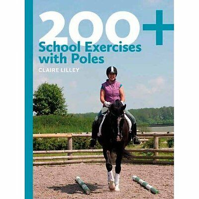 200+ School Exercises With Poles Lilley J.A.Allen Co Paperback / . 9780851319933
