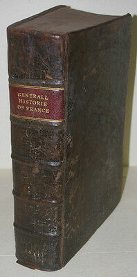 A Generall Historie of France by Serres (Rare 2nd English edition 1611)