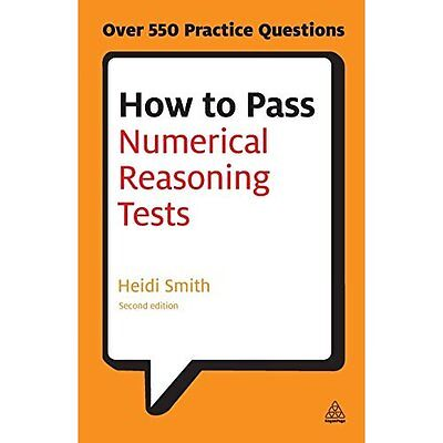 How to Pass Numerical Reasoning Tests 2e Smith Kogan Page Paperba. 9780749467975