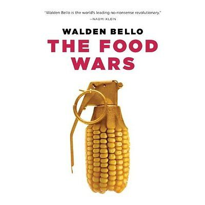 The Food Wars Walden Bello Verso Books Paperback / softback 9781844673315