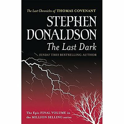 The Last Dark Donaldson Fantasy Gollancz Paperback / softback 9780575083462