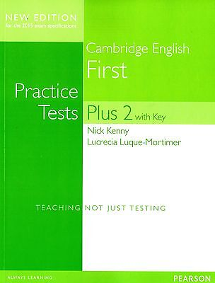 Cambridge English First FCE PRACTICE TESTS PLUS 2 with Key for 2015 Exams @NEW@