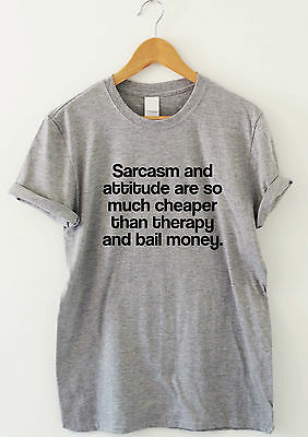 SARCASM AND ATTITUDE  funny saying T-shirts humour sarcastic top slogan tee gift