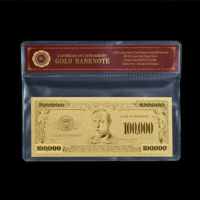 U.S $100000 Gold 99.9 24k Banknote Dollar Bill Note Collectible With Certificate