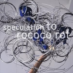 Speculation - TO ROCOCO ROT [LP]