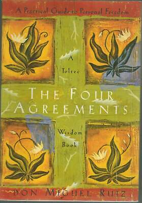 The Four Agreements  A Practical Guide to Personal Freedom SC BOOK