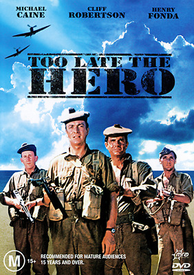 Michael Caine Cliff Robertson Henry Fonda TOO LATE THE HERO - WAR DRAMA DVD