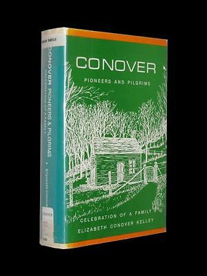 Conover Pioneers and Pilgrims Cownover Family