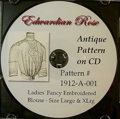 Antique Pattern on CD~ Elegant 1912 Edwardian Blouse w Embroidery & Tucks-LRG-XL