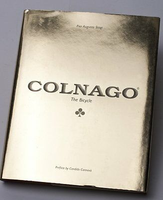 COLNAGO, The Bicycle - by Pier Augusto Stagi, Signed by Mr. Colnago, Rare