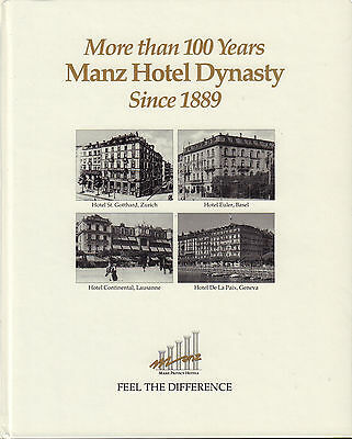 More Than 100 Years Manz Hotel Dynasty Since 1889