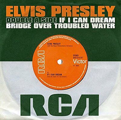 """Elvis Presley - If I Can Dream / Bridge Over Troubled Water - New 7"""""""