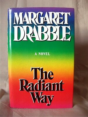 Margaret Drabble The Radiant Way 1987 1st Ed Hb Dj First Edition