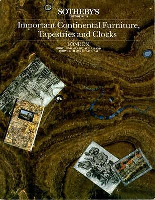 Sotheby's London Auction Catalog: Continental Furniture Tapestries & Clocks 1987