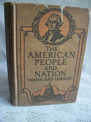 The American People And Nation By Rolla M. Tryon & Charles R. Lingley 1929 HB