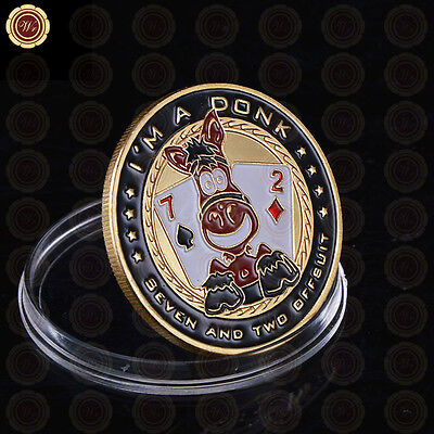 Poker Card Guard Protector - I'm A Donk Seven And Two Offsuit 24k Gold Coin Chip