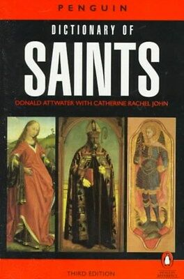 Penguin Dictionary of Saints 9780140513127 by Donald Attwater, Paperback, NEW