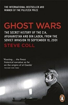 Ghost Wars: The Secret History of the CIA, Afghanistan and Bin Laden by Steve...
