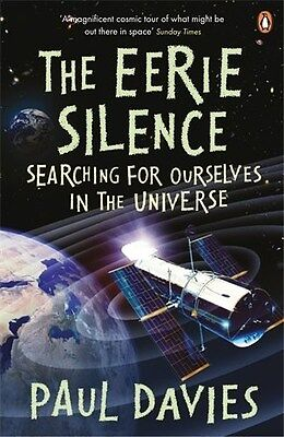 Eerie Silence: Searching for Ourselves in the Universe 9780141037783, Paperback