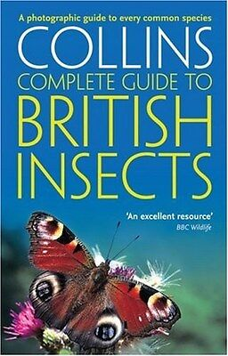 British Insects: A Photographic Guide to Every Common Species 9780007298990, NEW