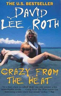 Crazy from the Heat 9780091874803 by David Lee Roth, Paperback, BRAND NEW
