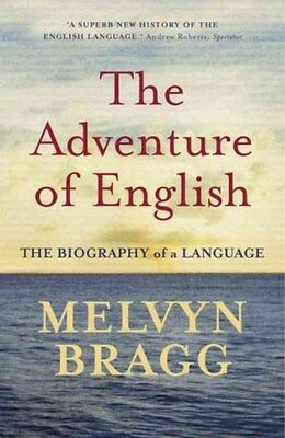 Adventure of English 9780340829936 by Melvyn Bragg, Paperback, BRAND NEW