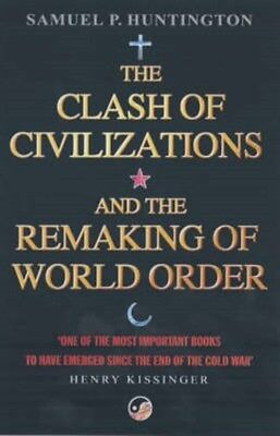 Clash of Civilizations: And the Remaking of World Order 9780743231497, Paperback