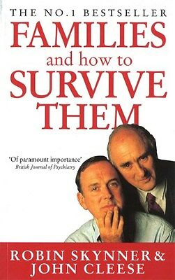 Families and How to Survive Them 9780749314101 by Robin Skynner, Paperback, NEW