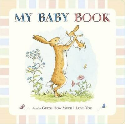Guess How Much I Love You: My Baby Book 9781406350111 by Sam McBratney, Hardback