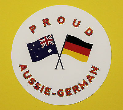 Proud Aussie - German Australian Sticker Vinyl Decal Car Ute Truck Caravan