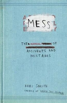 Mess: The Manual of Accidents and Mistakes 9781846144479, Paperback, BRAND NEW