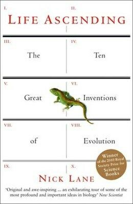 Life Ascending: The Ten Great Inventions of Evolution 9781861978189 by Nick Lane