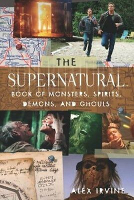 Supernatural Book of Monsters, Demons, Spirits and Ghouls 9781848562790, Irvine