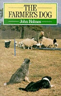 Farmer's Dog 9780091561215 by John Holmes, Paperback, BRAND NEW FREE P&H