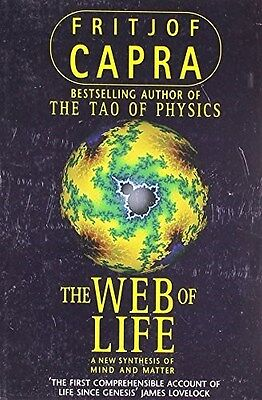 Web of Life: A New Synthesis of Mind and Matter 9780006547518 by Fritjof Capra
