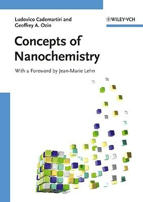 Concepts of Nanochemistry 9783527325979 by Ludovico Cademartiri, Paperback, NEW