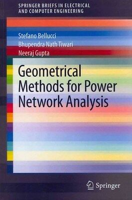 Geometrical Methods for Power Network Analysis 9783642333439 by Stefano Bellucci