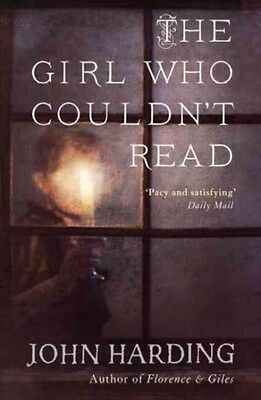 Girl Who Couldn't Read 9780007324255 by John Harding, Paperback, BRAND NEW