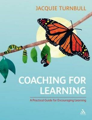 Coaching for Learning: A Practical Guide for Encouraging Learning 9781847061065