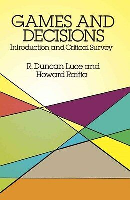 Games and Decisions 9780486659435 by Robert Duncan Luce, Paperback, BRAND NEW