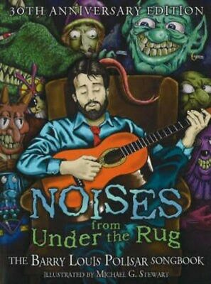 Noises from Under the Rug: The Barry Louis Polisar Songbook 9780938663249, NEW