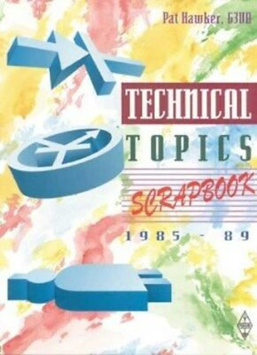 Technical Topics Scrapbook, 1985-1989 9781872309200 by Pat Hawker, Paperback