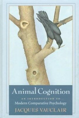 Animal Cognition: Introduction to Modern Comparative Psychology 9780674037038