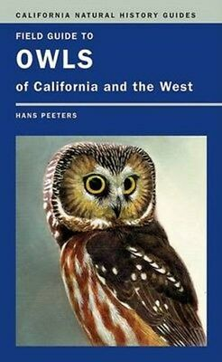 Field Guide to Owls of California and the West 9780520252806 by Hans J. Peeters