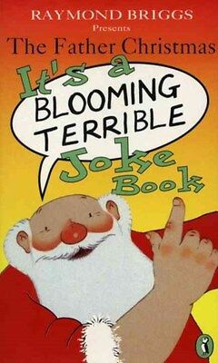 Father Christmas: It's a Bloomin' Terrible Joke Book 9780140373547, Briggs, NEW