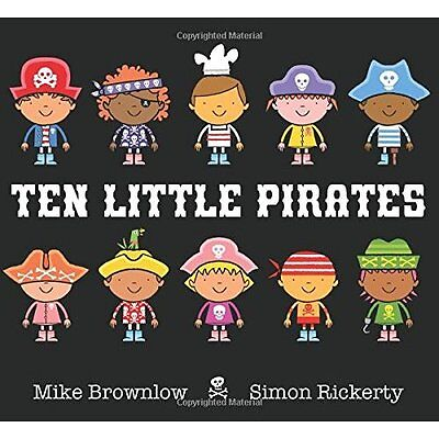 Ten Little Pirates Brownlow, Rickerty Orchard Books Hardback 9781408338063