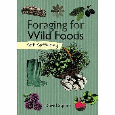Self-Sufficiency Foraging for Wild Foods IMM Lifestyle Books Pape. 9781504800341